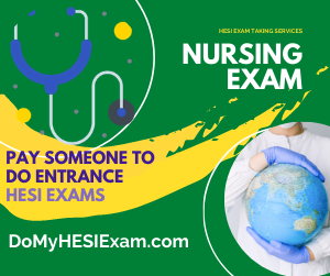 Pay Someone To Do Entrance HESI Exams