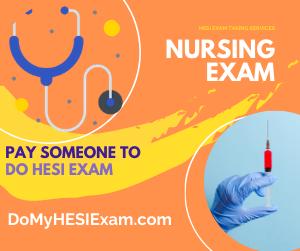Pay Someone To Do HESI Exam